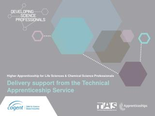 Higher Apprenticeship for Life Sciences & Chemical Science Professionals