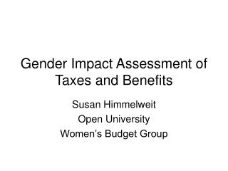 Gender Impact Assessment of Taxes and Benefits