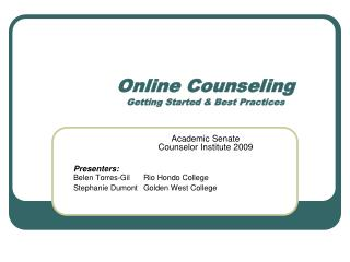 Online Counseling Getting Started & Best Practices