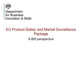 EU Product Safety and Market Surveillance Package