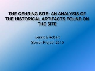 The  Gehring  site: An Analysis of the historical artifacts found on the site