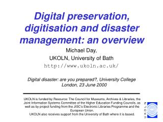 Digital preservation, digitisation and disaster management: an overview