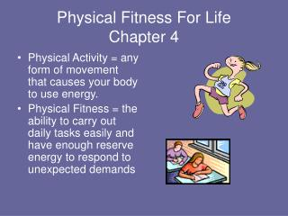 Physical Fitness For Life Chapter 4
