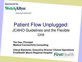 Patient Flow Unplugged: