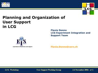 Planning and Organization of  User Support in LCG