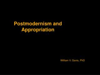 Postmodernism and Appropriation