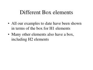 Different Box elements