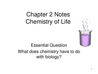 Chapter 2 Notes  Chemistry of Life