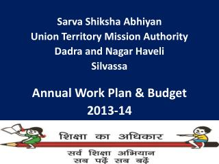 Sarva Shiksha Abhiyan Union Territory Mission Authority Dadra and Nagar Haveli Silvassa