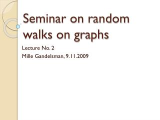 Seminar on random walks on graphs