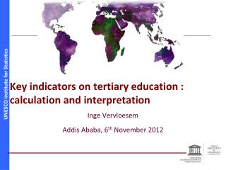 Key indicators on tertiary education : calculation and interpretation