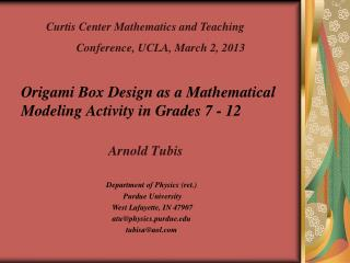 Origami Box Design as a Mathematical Modeling Activity in Grades 7 - 12