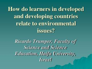 How do learners in developed and developing countries relate to environmental issues?