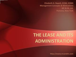 THE LEASE AND ITS ADMINISTRATION