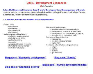 5.1 and 5.2 Sources of Economic Growth and/or Development and Consequences of Growth
