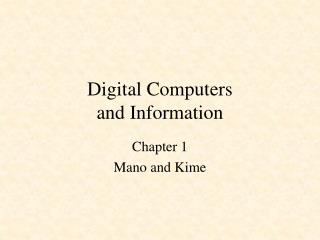 Digital Computers and Information