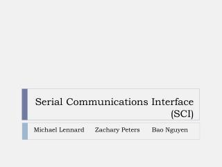 Serial Communications Interface (SCI)