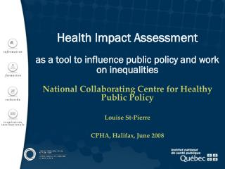 Health Impact Assessment as a tool to influence public policy and work on inequalities