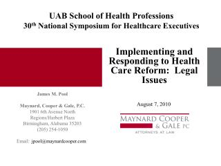 Implementing and Responding to Health Care Reform:  Legal Issues
