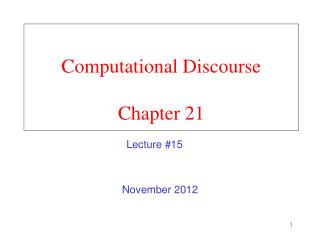 Computational Discourse Chapter 21