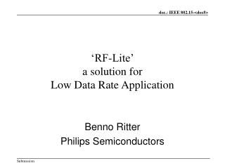 'RF-Lite' a solution for  Low Data Rate Application