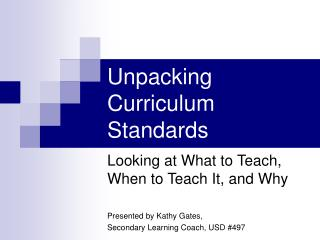 Unpacking Curriculum Standards