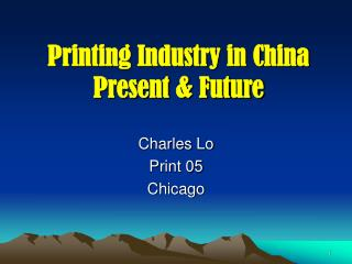 Printing Industry in China Present & Future