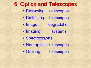 6. Optics and Telescopes