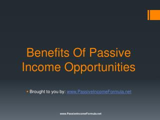 Benefits Of Passive Income Opportunities