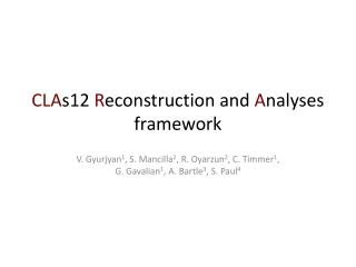 CLA s12 R econstruction and A nalyses framework
