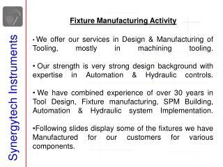 Fixture Manufacturing Activity