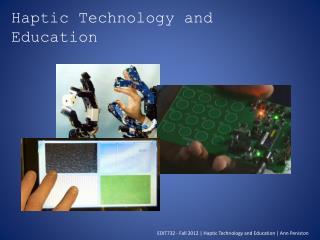 Haptic Technology and Education
