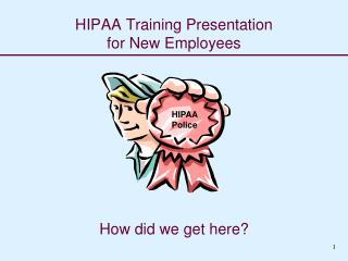 HIPAA Training Presentation for New Employees
