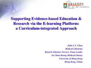 Supporting Evidence-based Education & Research via the E-learning Platform:
