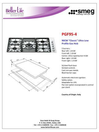 "PGF95-4 90CM ""Classic"" Ultra Low Profile Gas Hob 5 burners: Rear left: 1.8 kW Front left: 1.8 kW"
