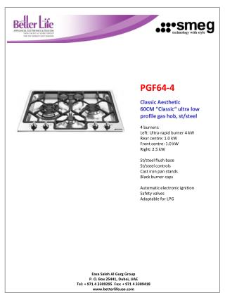 "PGF64-4 Classic  Aesthetic 60CM ""Classic"" ultra low profile gas hob,  st /steel 4 burners :"