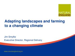 Adapting landscapes and farming to a changing climate