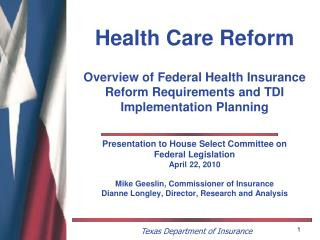 Presentation to House Select Committee on  Federal Legislation April 22, 2010
