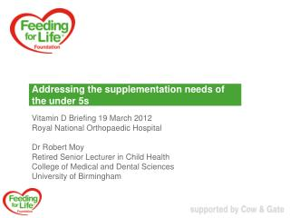 Addressing the supplementation needs of the under 5s