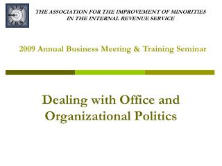 THE ASSOCIATION FOR THE IMPROVEMENT OF MINORITIES  IN THE INTERNAL REVENUE SERVICE