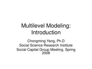 Multilevel Modeling: Introduction