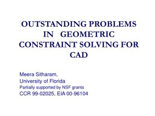 OUTSTANDING PROBLEMS IN   GEOMETRIC                    CONSTRAINT SOLVING FOR CAD