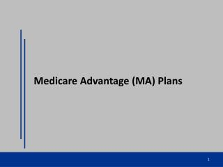 Medicare Advantage (MA) Plans