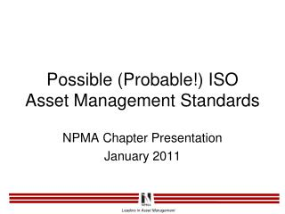 Possible (Probable!) ISO Asset Management Standards