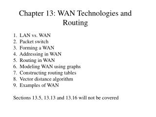 Chapter 13: WAN Technologies and Routing
