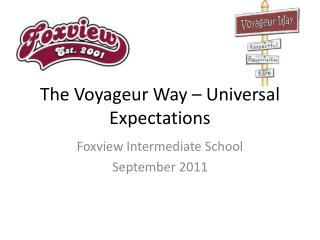 The Voyageur Way – Universal Expectations