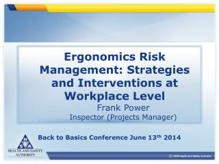 Ergonomics Risk Management: Strategies and Interventions at Workplace Level