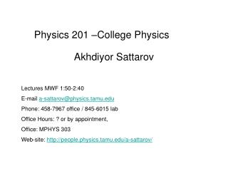 Physics 201 –College Physics