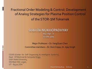 Shayok Mukhopadhyay MSc. Plan – A 26 June, 2009