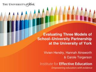 Evaluating Three Models of School–University Partnership at the University of York